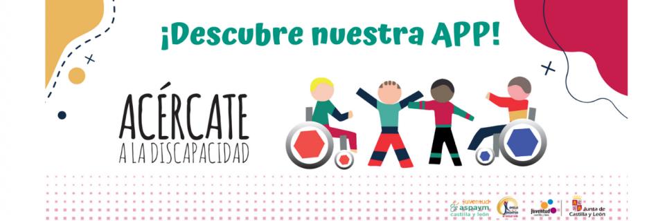 Descubre nuestra APP: Acércate a la discapacidad